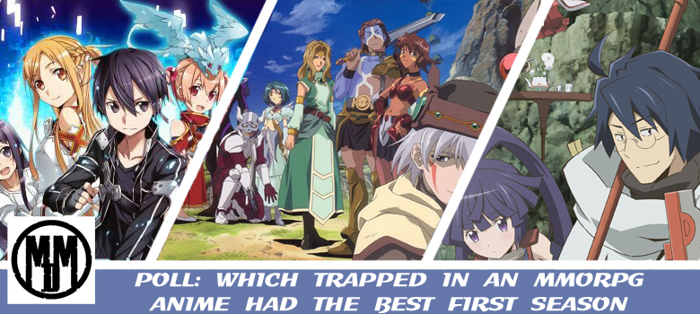 POLL WHICH TRAPPED IN AN MMORPG ANIME HAD THE BEST FIRST SEASON DOT HACK SIGN LOG HORIZON SWORD ART ONLINE HEADER