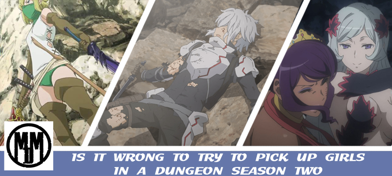 DanMachi Is It Wrong to try to pick up girls in a dungeon season two MVM Entertainment anime review header