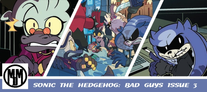 idw SONIC THE HEDGEHOG BAD GUYS ISSUE 3 comic review header