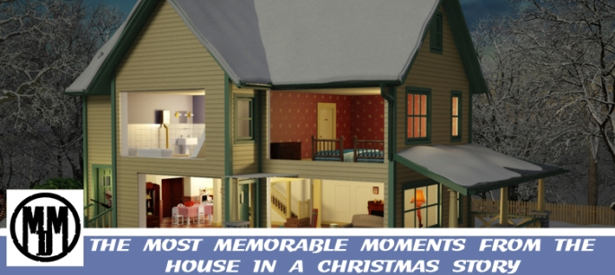THE MOST MEMORABLE MOMENTS FROM THE HOUSE IN A CHRISTMAS STORY HEADER