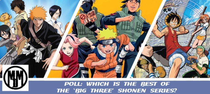 which is the best of the big three shonen series bleach naruto one piece poll header