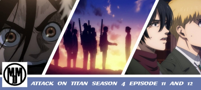 attack on titan shingeki no kyojin final season 4 episode 10 and 11 anime review header