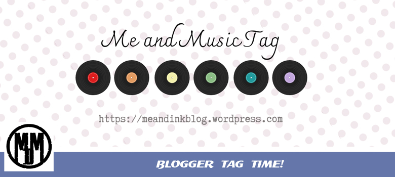 Me And Music Blogger Tag Header