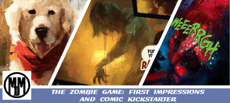 THE ZOMBIE GAME HORROR COMIC KICKSTARTER FIRST IMPRESSIONS HEADER