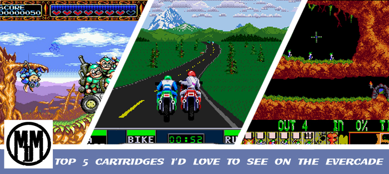 TOP 5 CARTRIDGES I'D LOVE TO SEE ON THE EVERCADE header