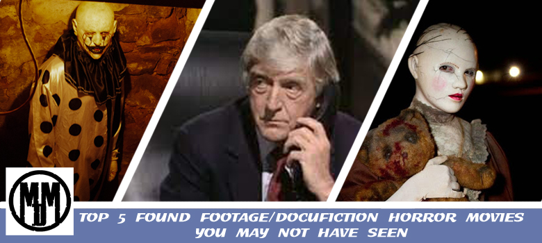 TOP 5 FOUND FOOTAGE DOCUFICTION HORROR MOVIES HEADER