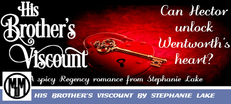 HIS BROTHER'S VISCOUNT BY STEPHANIE LAKE BOOK SPOTLIGHT HEADER