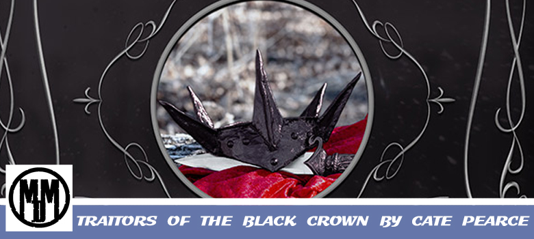 TRAITORS OF THE BLACK CROWN BY CATE PEARCE BOOK SPOTLIGHT HEADER